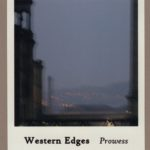 Quiet Space — #90 – The Prowess of Western Edges