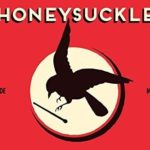1/2/3/4 — #109 — The Haunting Harmonies of Honeysuckle