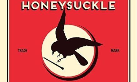 1/2/3/4 — #109 — The Haunting Harmonies of Honeysuckle