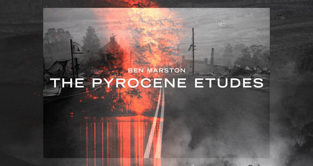 1/2/3/4 — #140 — The Pyrocene Etudes
